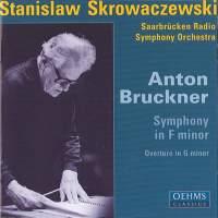 Bruckner: Symphony in F minor ('Study') & Overture in G minor