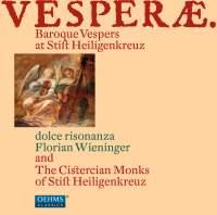 Vesperae – Baroque Vespers at Stift Heiligenkreuz