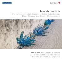 Transformation: Works by Glazunov, Gubaidulina, Firsova & Shostakovich