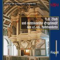J.S. Bach & Middle German Organ Music of the 16th-18th Centuries, Vol. 1