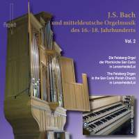 J.S. Bach & Middle German Organ Music of the 16th-18th Centuries, Vol. 2