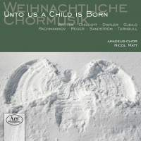 Weihnachtliche Chormusik: Unto Us a Child Is Born