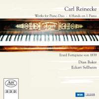Carl Reinecke: Works for Piano Duo & 4 Hands on 1 Piano