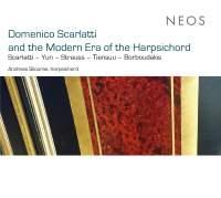 Domenico Scarlatti and the Modern Era of the Harpsichord