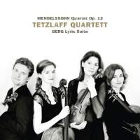 Tetzlaff Quartett play Mendelssohn & Berg