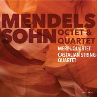 Mendelssohn Octet und Quartet