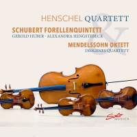 Schubert: Forellenquintett & Mendelssohn: Oktett