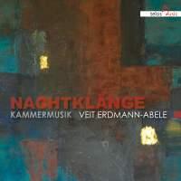 Erdmann-Abele: Nachtklänge Kammermusik