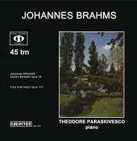 Brahms: Quatre Ballades, Op. 10 & Trois Intermezzi, Op. 117
