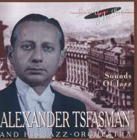 Alexander Tsfasmann and his Jazz Orchestra: Sounds of Jazz