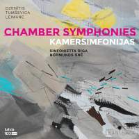 Dzenitis, Tumsevica, Leimane: Chamber Symphonies