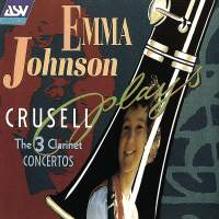 Crusell: The 3 Clarinet Concertos