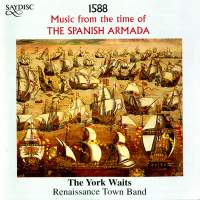 1588 - Music from the time of the Spanish Armada