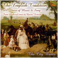 City Waites: The English Tradition - 400 Years of Music and Song