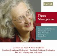Thea Musgrave: Concertos, Monologue & Excursions