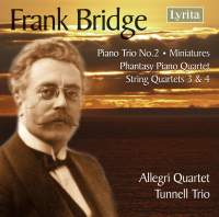 Frank Bridge: Chamber Music
