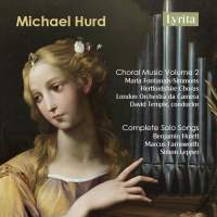 Hurd: Choral Music Vol. 2 & Complete Solo Songs