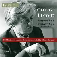 George Lloyd: Symphony Nos. 6 & 7