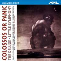 Alexander Goehr: Colossos or Panic
