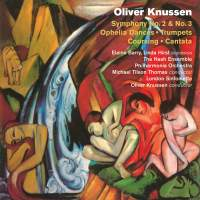 Oliver Knussen: Symphonies Nos. 2 & 3