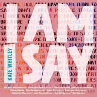 Kate Whitley: I am I say