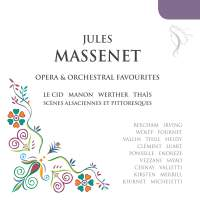 Massenet: Operatic and Orchestral Favourites