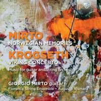 Mirto & Krogseth: Norwegian Memories & Viking Concerto