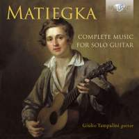 Matiegka: Complete Music for Solo Guitar