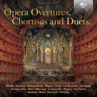 Opera Overtures, Choruses and Duets