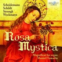Rosa Mystica&#x3B; Magnificat for Organ