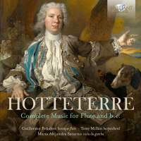 Hotteterre: Complete Music For Flute And B.C.
