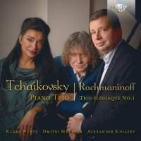 Tchaikovsky: Piano Trio in A minor & Rachmaninoff: Trio Élégiaque