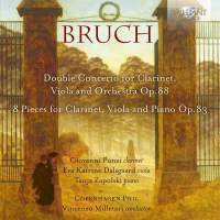 Bruch: Double Concerto For Clarinet, Viola And Orchestra Op.88, 8 Pieces For Clarinet, Viola And Piano, Op.83