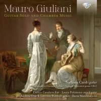 Giuliani: Guitar Solo And Chamber Music