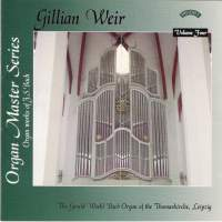 Gillian Weir: Organ Master Series, Volume