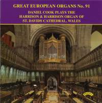 Great European Organs No. 91: Harrison & Harrison Organ of St David's Cathedral, Wales