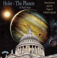Holst: The Planets & St. Paul's Suite