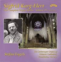 Sigfrid Karg-Elert: Complete Organ Works Vol. 15