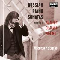 Kosenko, Balakirev, Glazunov: Russian Piano Sonatas Vol. 1