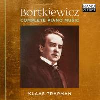 Bortkiewicz: The Complete Piano Music
