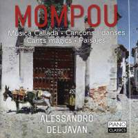 Mompou: Piano Works