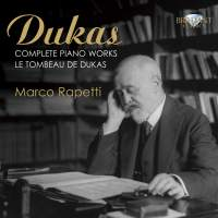 Dukas: Complete Piano Works