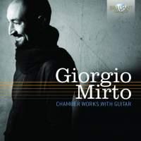 Giorgio Mirto: Chamber Works with guitar