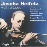 Jascha Heifetz - Violin Encores