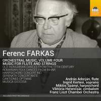 Ferenc Farkas: Orchestral Music, Vol. 4