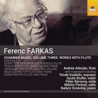 Ferenc Farkas: Chamber Music for Flute