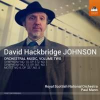 David Hackbridge Johnson: Orchestral Works, Vol. 2