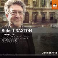 Robert Saxton: Piano Music