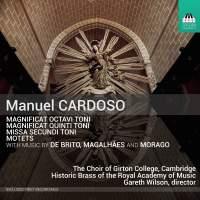 Manuel Cardoso: Magnificat Octavi Toni, Magnificat Quinti Toni, Missa Secundi Toni, Motets