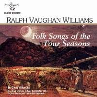 Vaughan Williams - Folk Songs of the Four Seasons